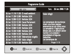 4.3 EPG (Electronic program guide) The EPG is an on-screen TV guide that shows scheduled programs seven days in advance for every tuned channel.