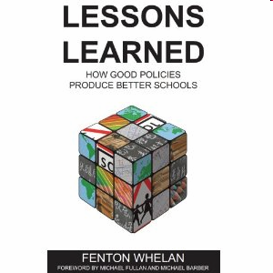 Fenton Whelan: Lessons Learned, 2009 Lessons Learned: How Good Policies