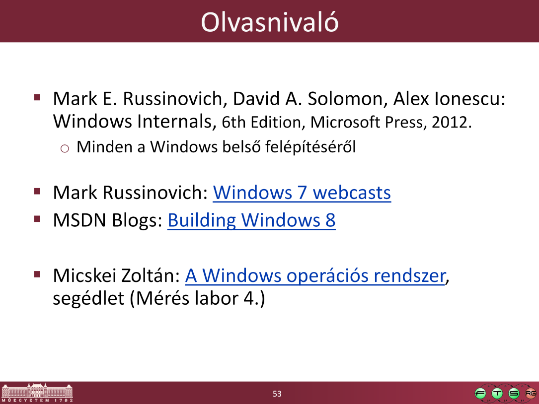- Mark Russinovich webcasts: http://technet.microsoft.com/enus/sysinternals/bb963887.