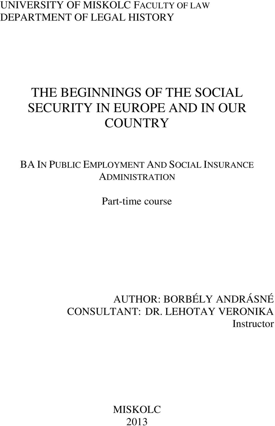 PUBLIC EMPLOYMENT AND SOCIAL INSURANCE ADMINISTRATION Part-time course