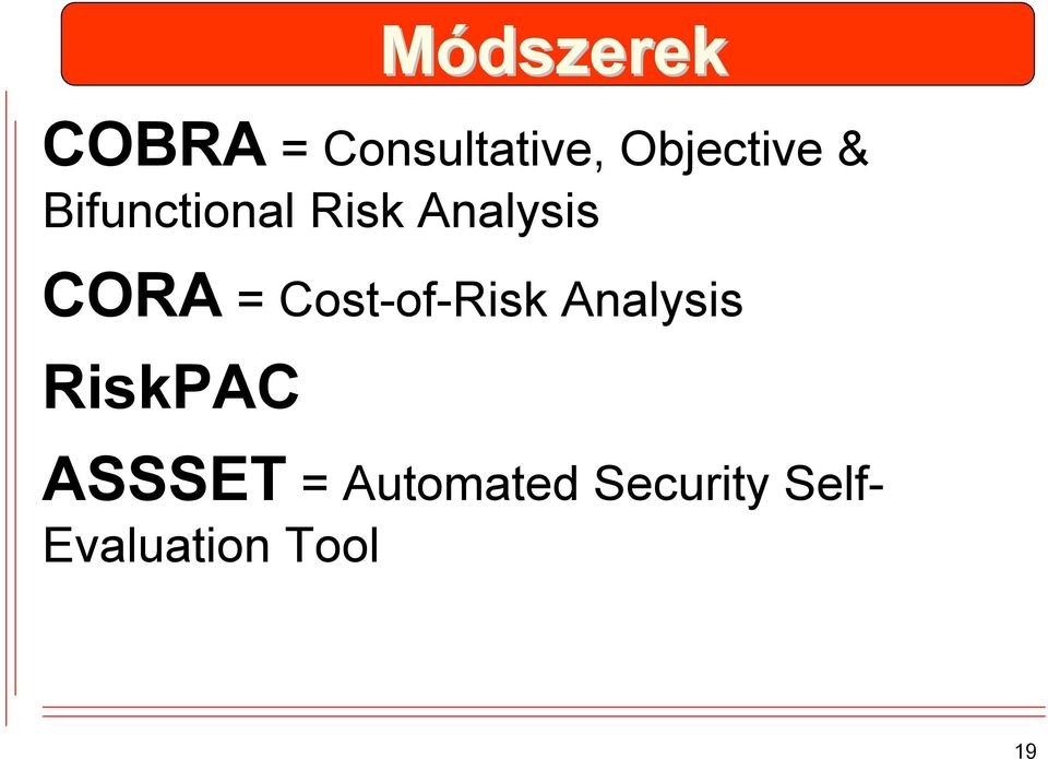 CORA = Cost-of-Risk Analysis RiskPAC