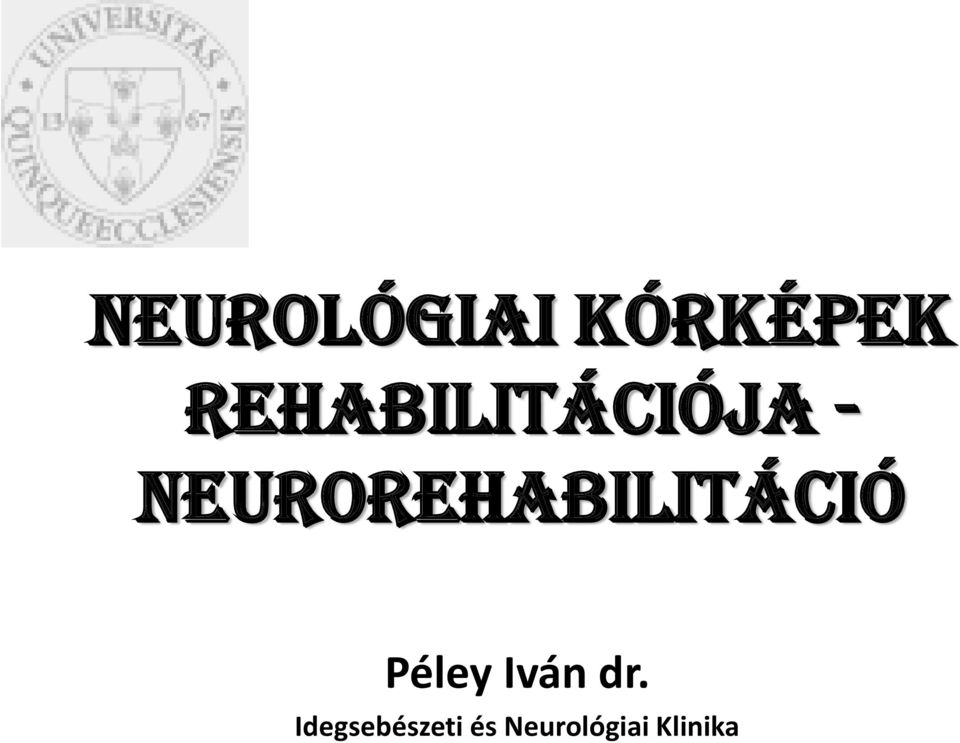 neurorehabilitáció Péley