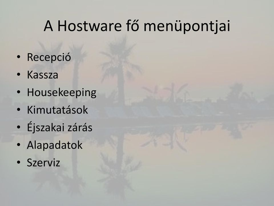 Kassza Housekeeping