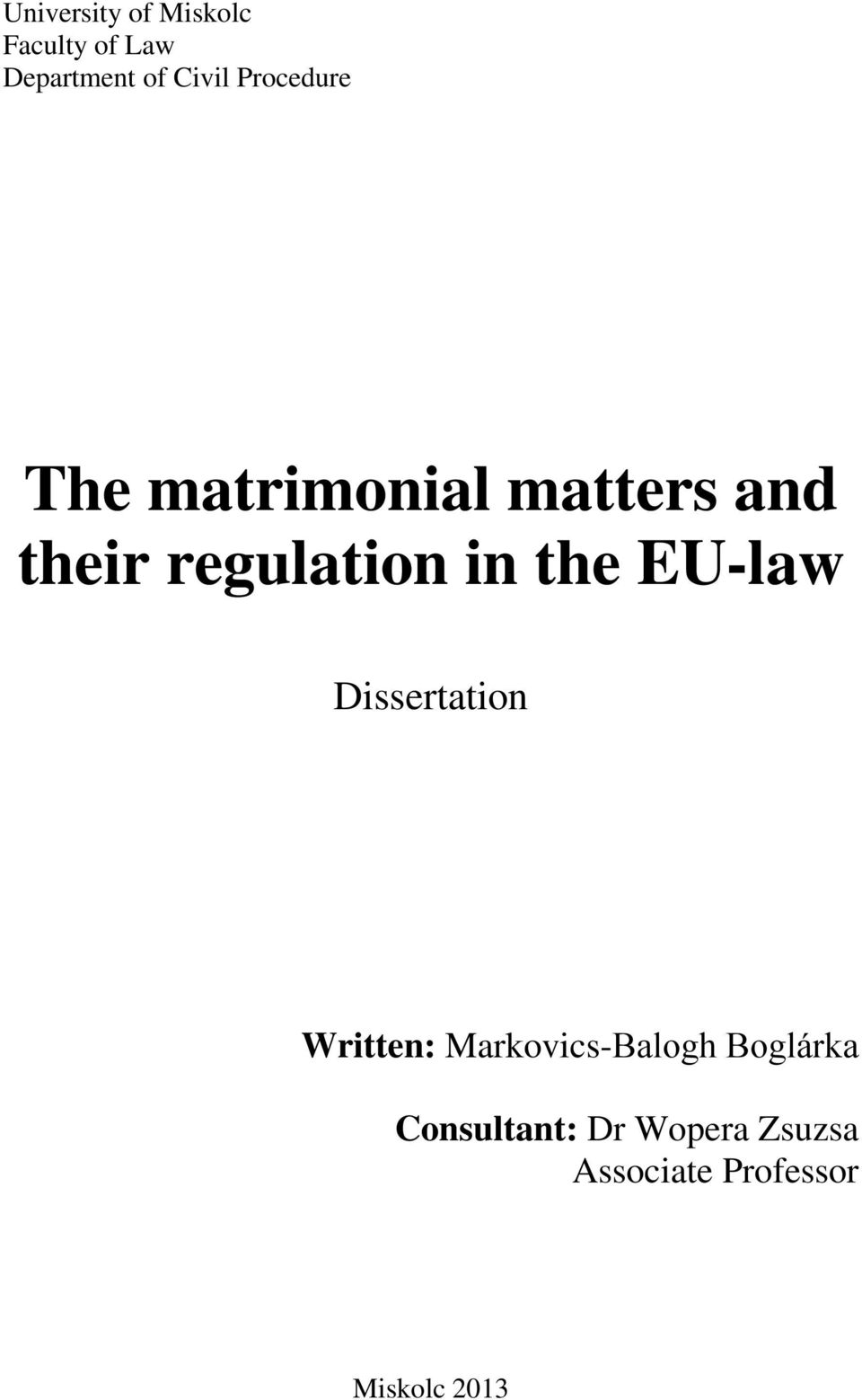 the EU-law Dissertation Written: Markovics-Balogh Boglárka