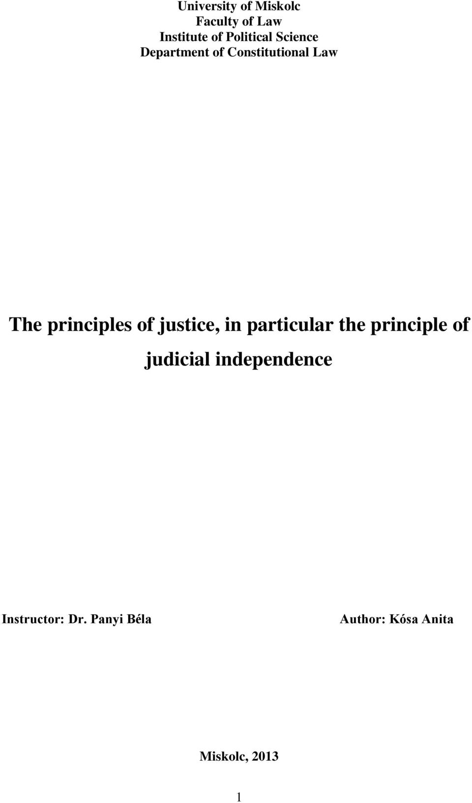 justice, in particular the principle of judicial