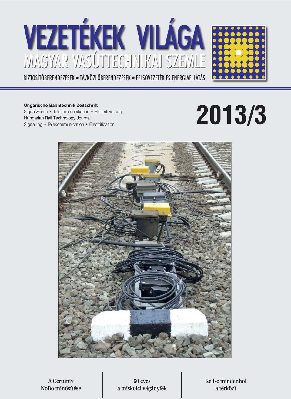 Journal Signalling Telekommunication Electrification 2013/3 A