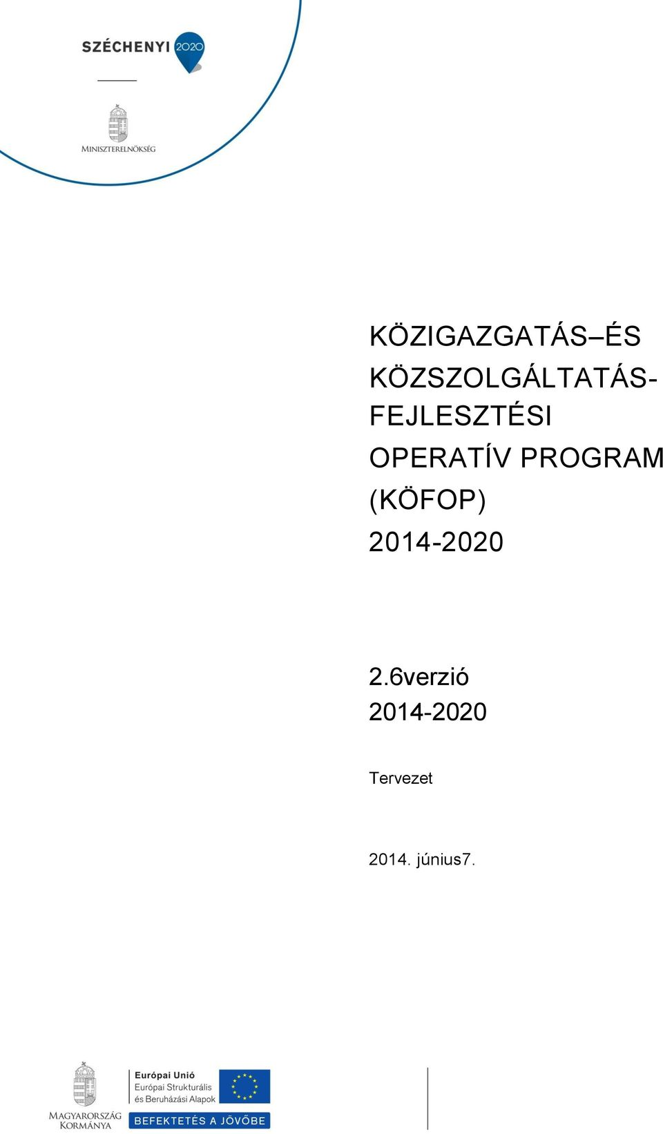 OPERATÍV PROGRAM (KÖFOP)