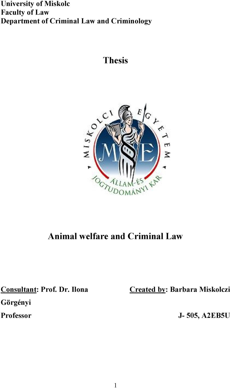 and Criminal Law Consultant: Prof. Dr.