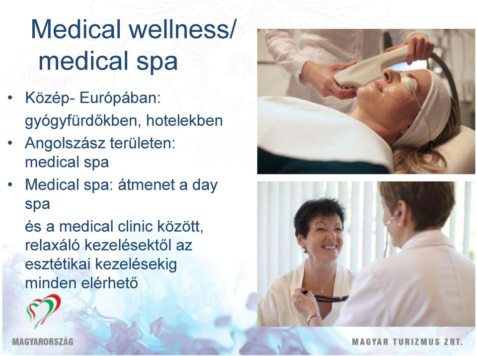 spa Medical spa: átmenet a day spa és a medical clinic