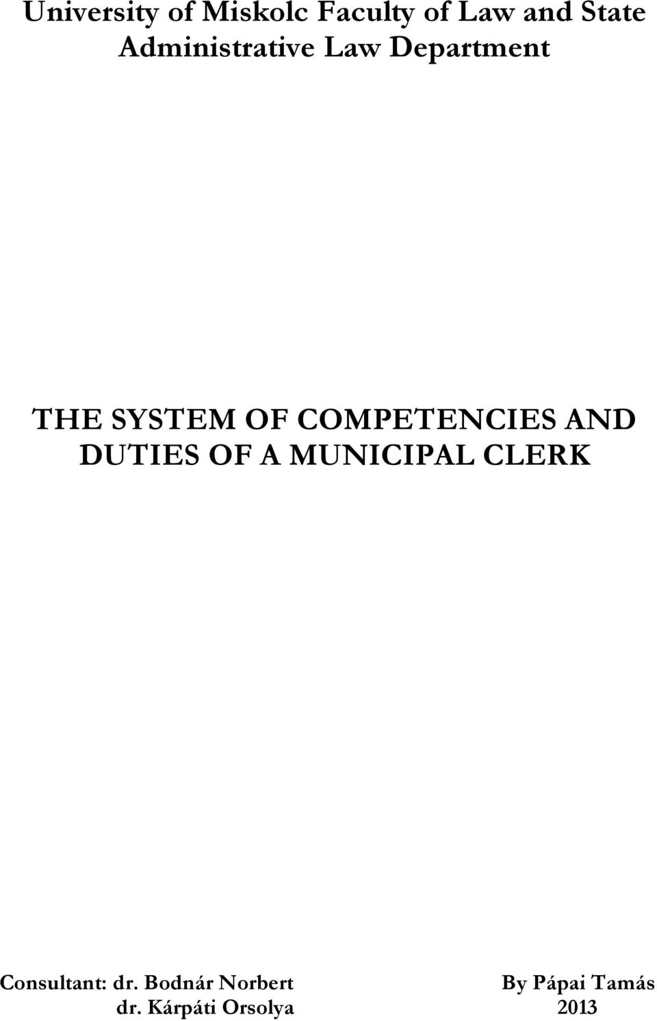 COMPETENCIES AND DUTIES OF A MUNICIPAL CLERK