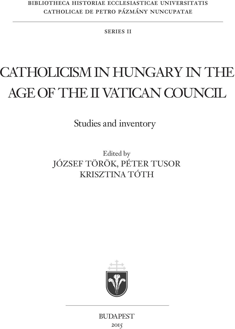 IN THE AGE OF THE II VATICAN COUNCIL Studies and inventory