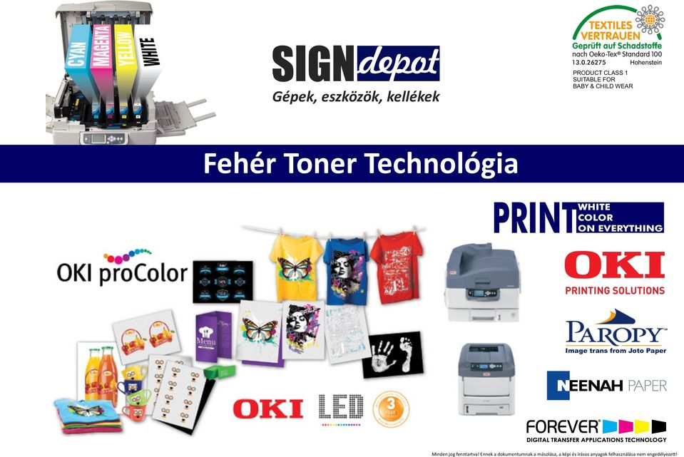 Toner Technológia WHITE COLOR ON EVERYTHING Image trans from Joto Paper