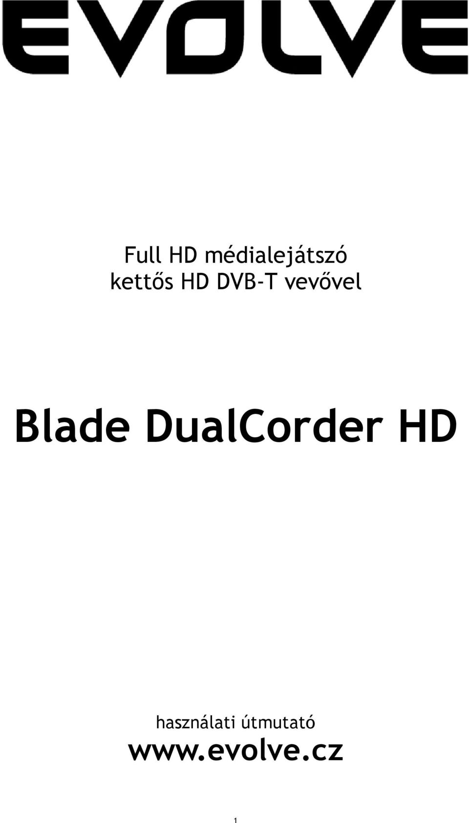 Blade DualCorder HD