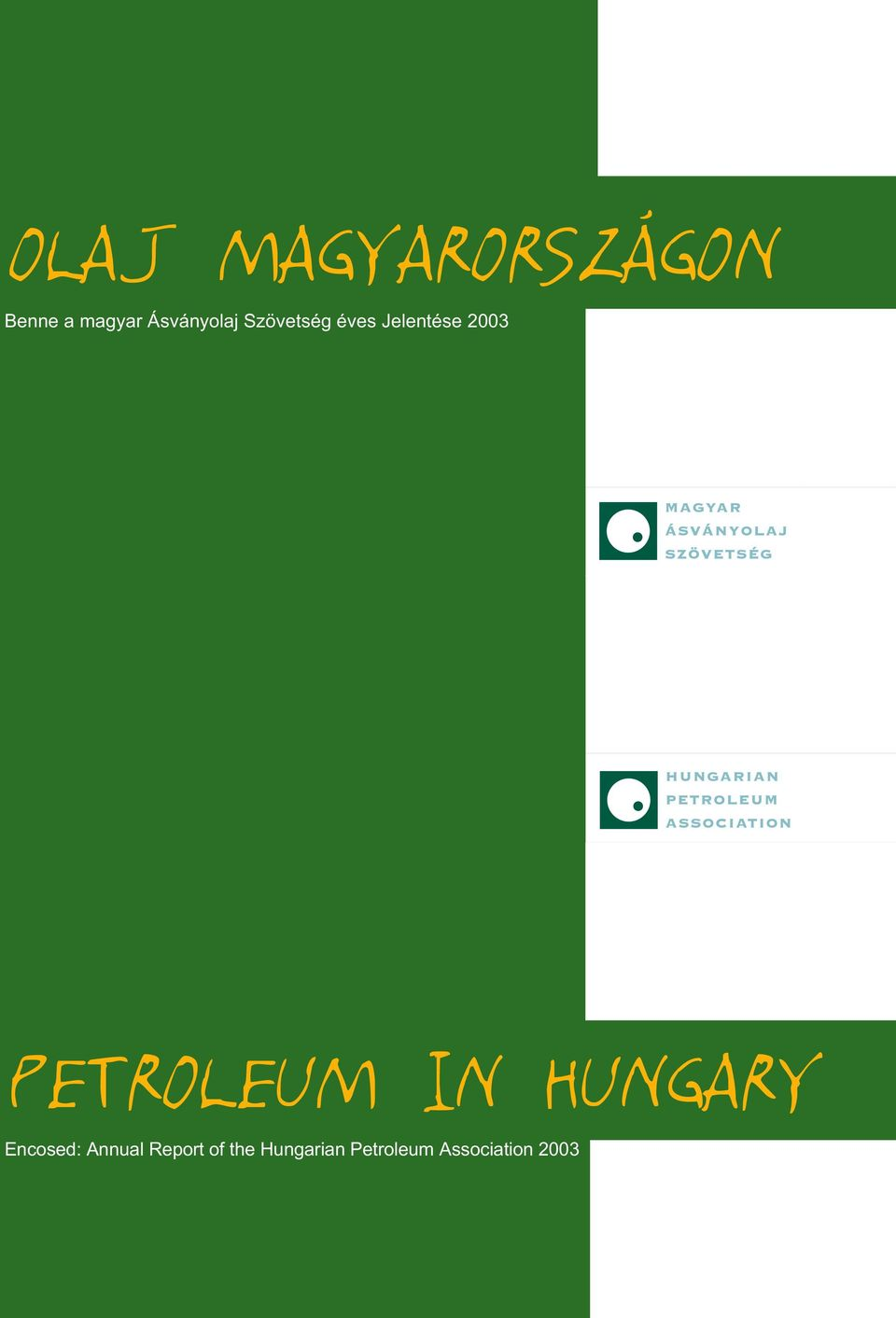 PETROLEUM IN HUNGARY Encosed: Annual