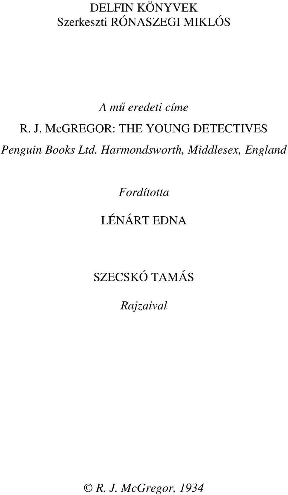 McGREGOR: THE YOUNG DETECTIVES Penguin Books Ltd.