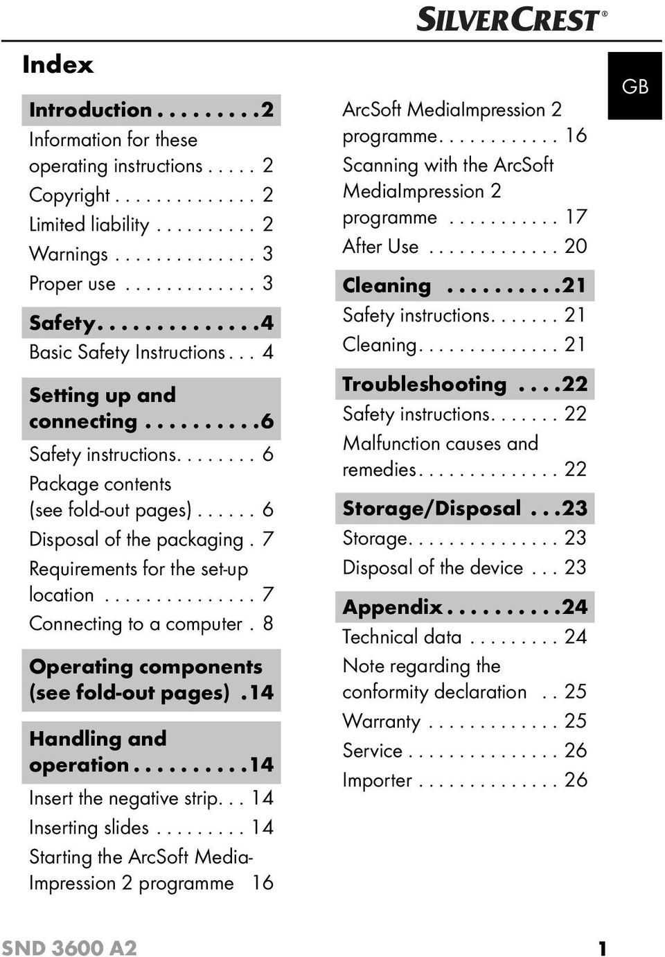 7 Requirements for the set-up location............... 7 Connecting to a computer. 8 Operating components (see fold-out pages).14 Handling and operation..........14 Insert the negative strip.