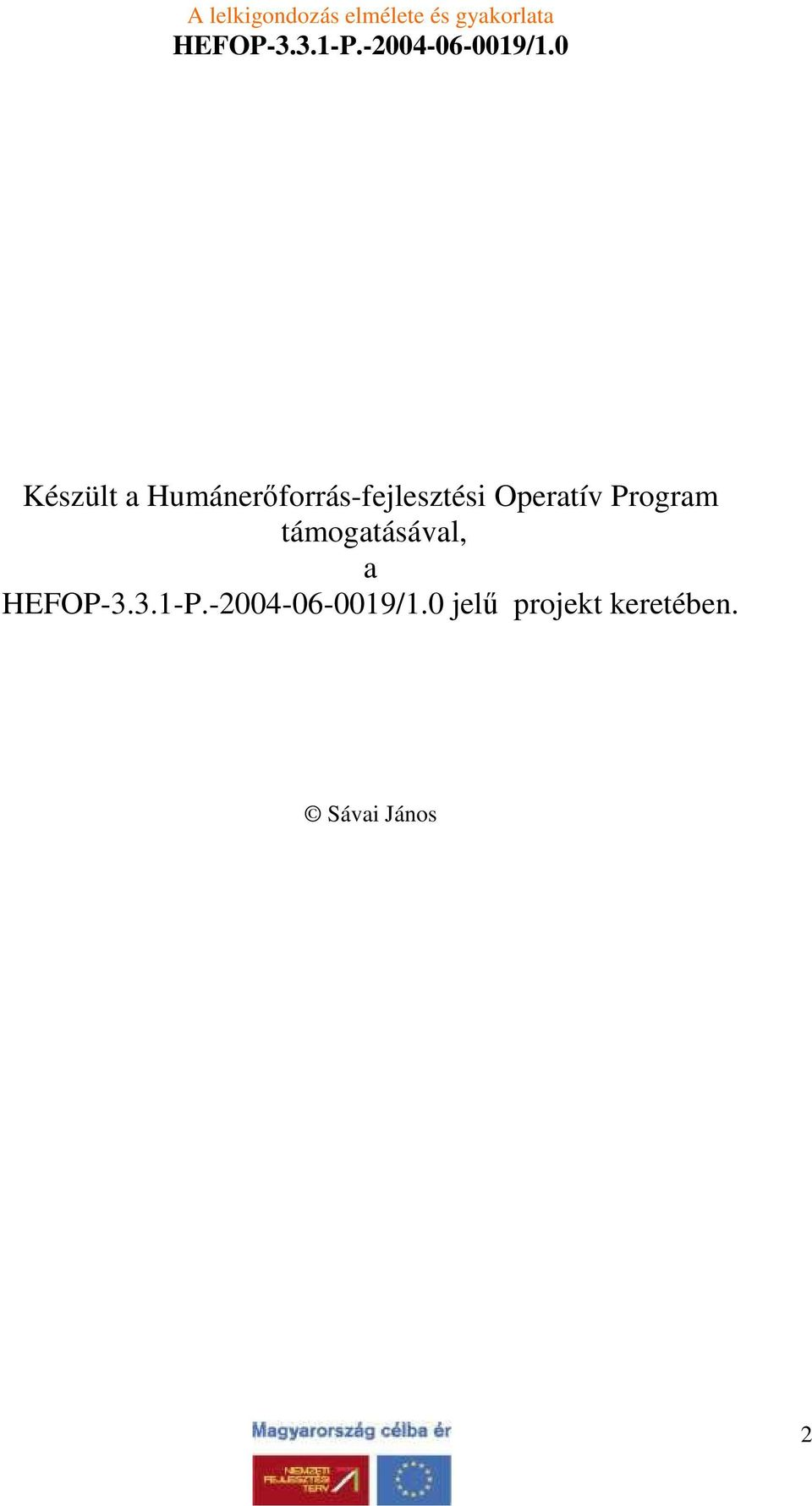 Operatív Program