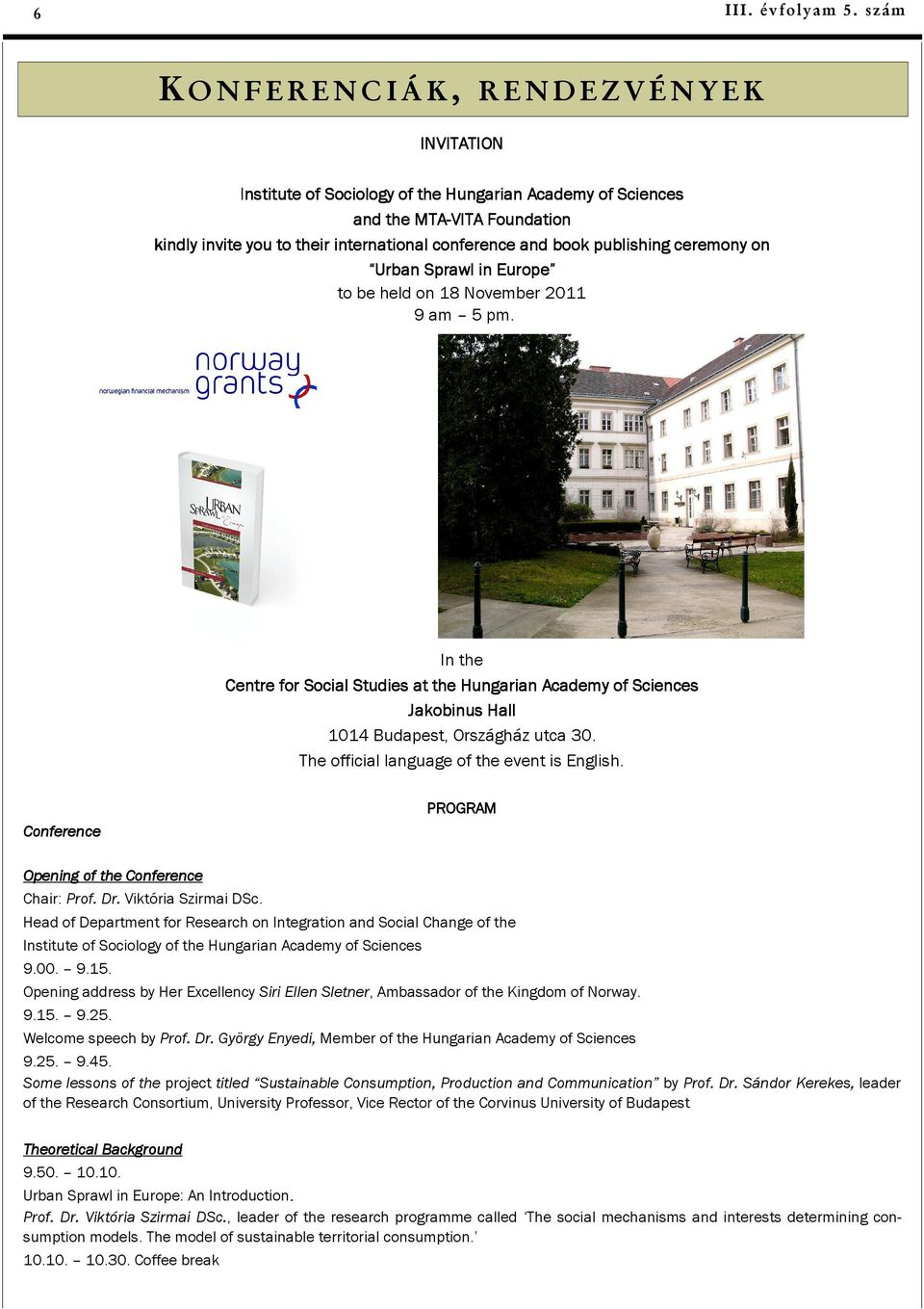 book publishing ceremony on Urban Sprawl in Europe to be held on 18 November 2011 9 am 5 pm.