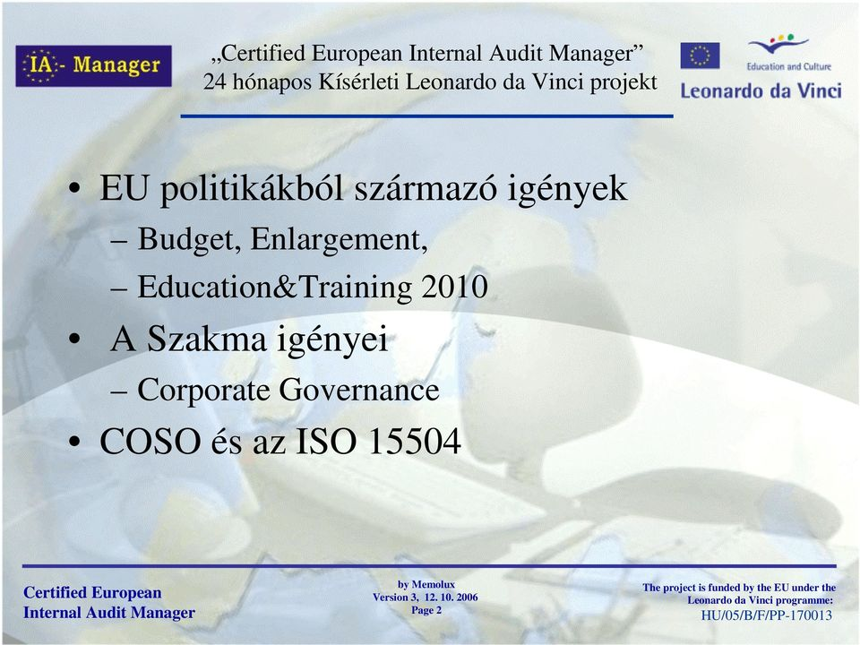 Enlargement, Education&Training 2010 A Szakma