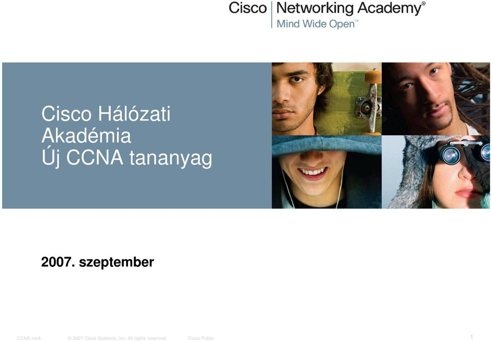 szeptember CCNA rev4 2007 Cisco