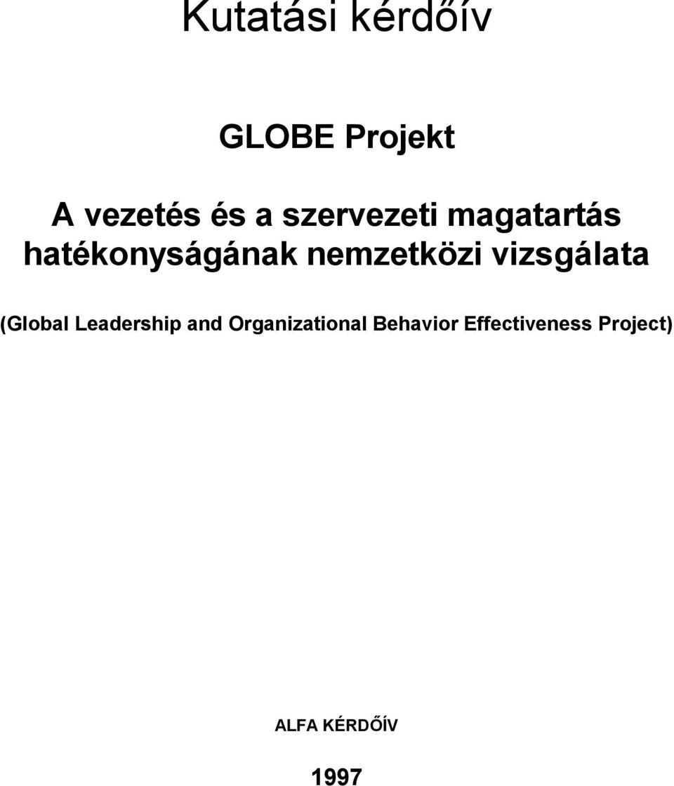 vizsgálata (Global Leadership and Organizational