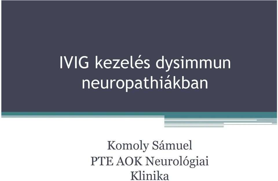 neuropathiákban