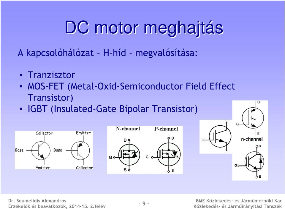 (Metal-Oxid-Semiconductor Field Effect