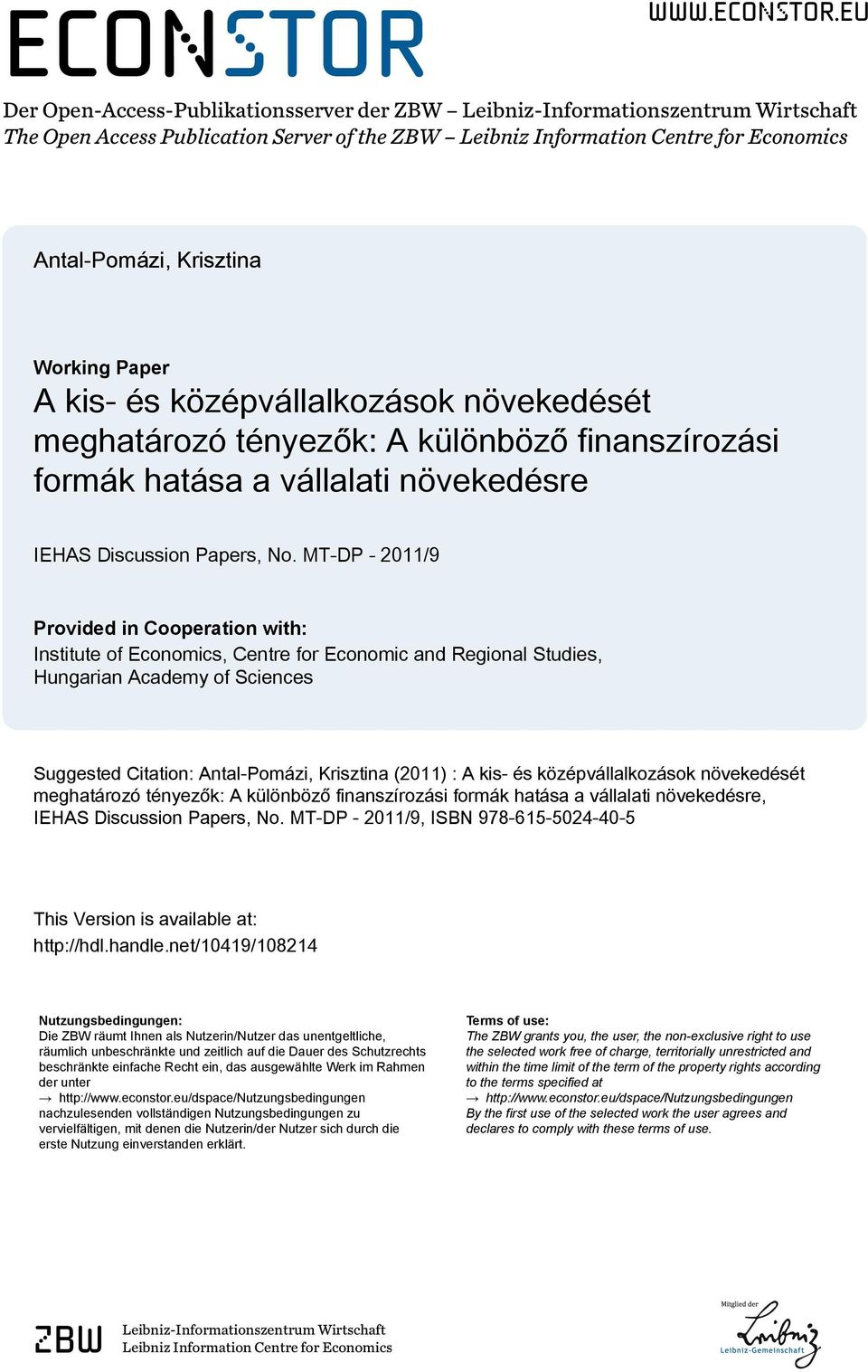eu Der Open-Access-Publikationsserver der ZBW Leibniz-Informationszentrum Wirtschaft The Open Access Publication Server of the ZBW Leibniz Information Centre for Economics Antal-Pomázi, Krisztina