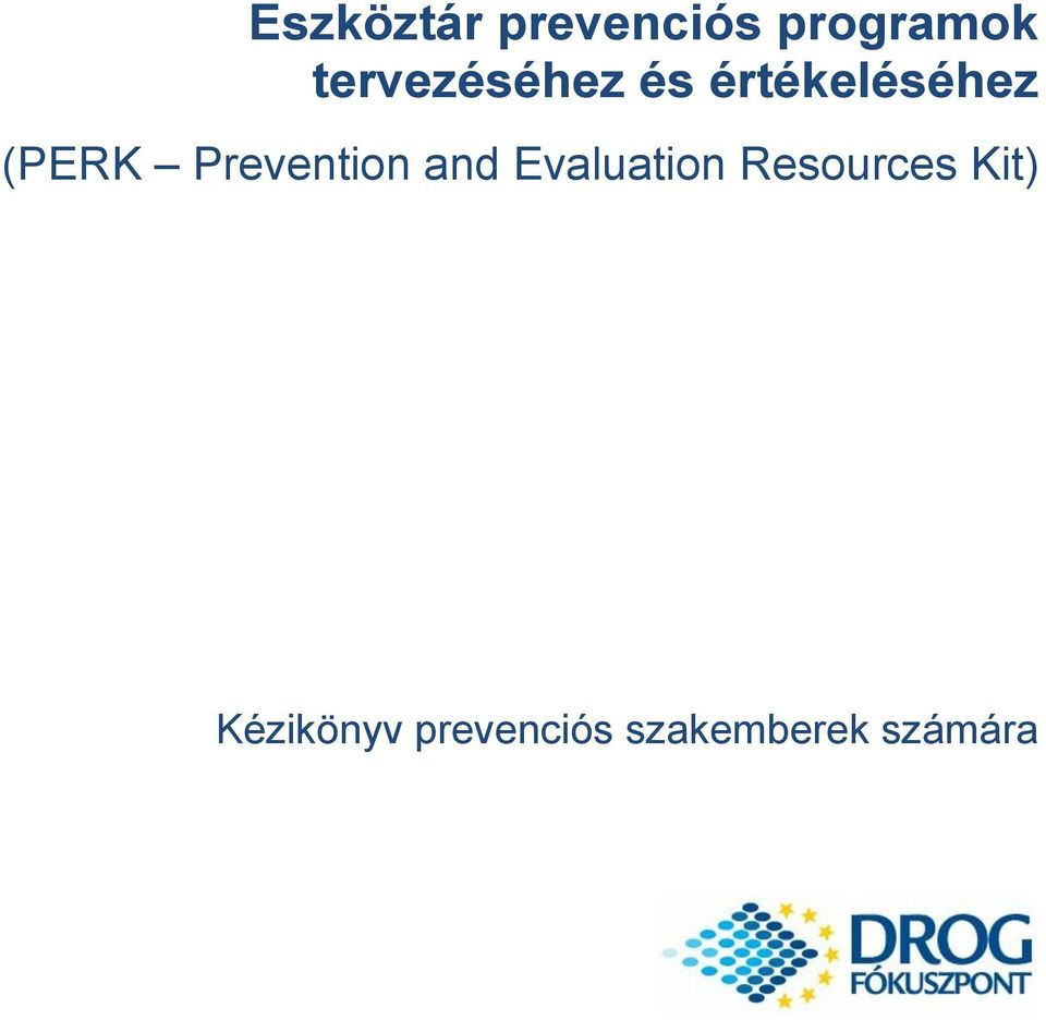 Prevention and Evaluation Resources
