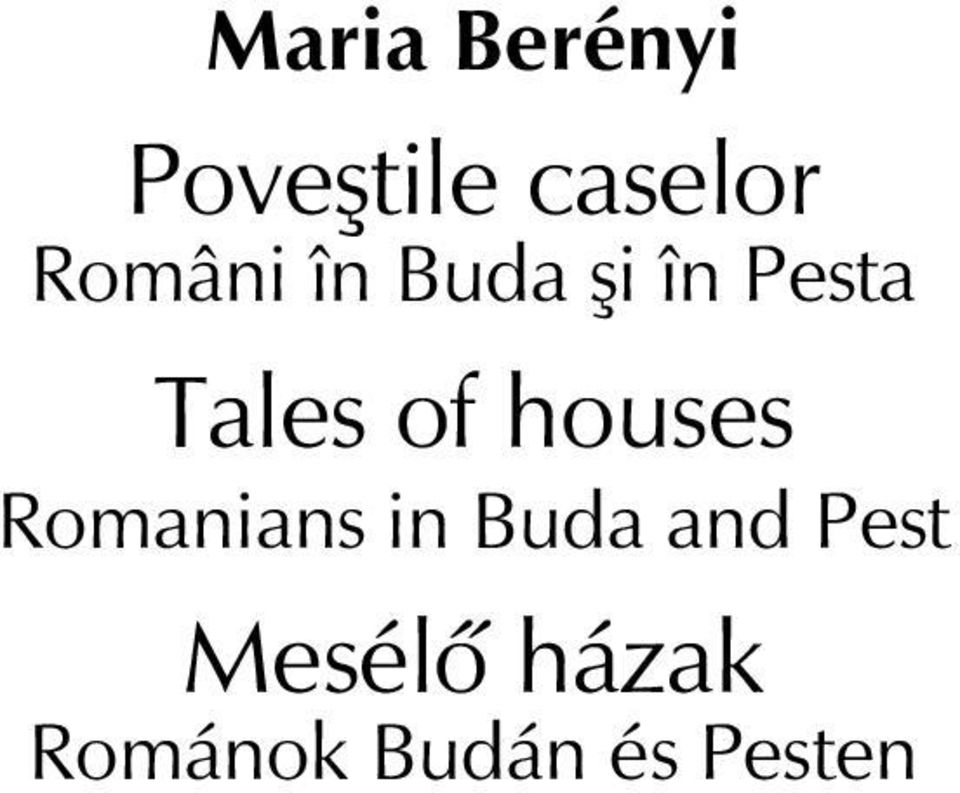 of houses Romanians in Buda and