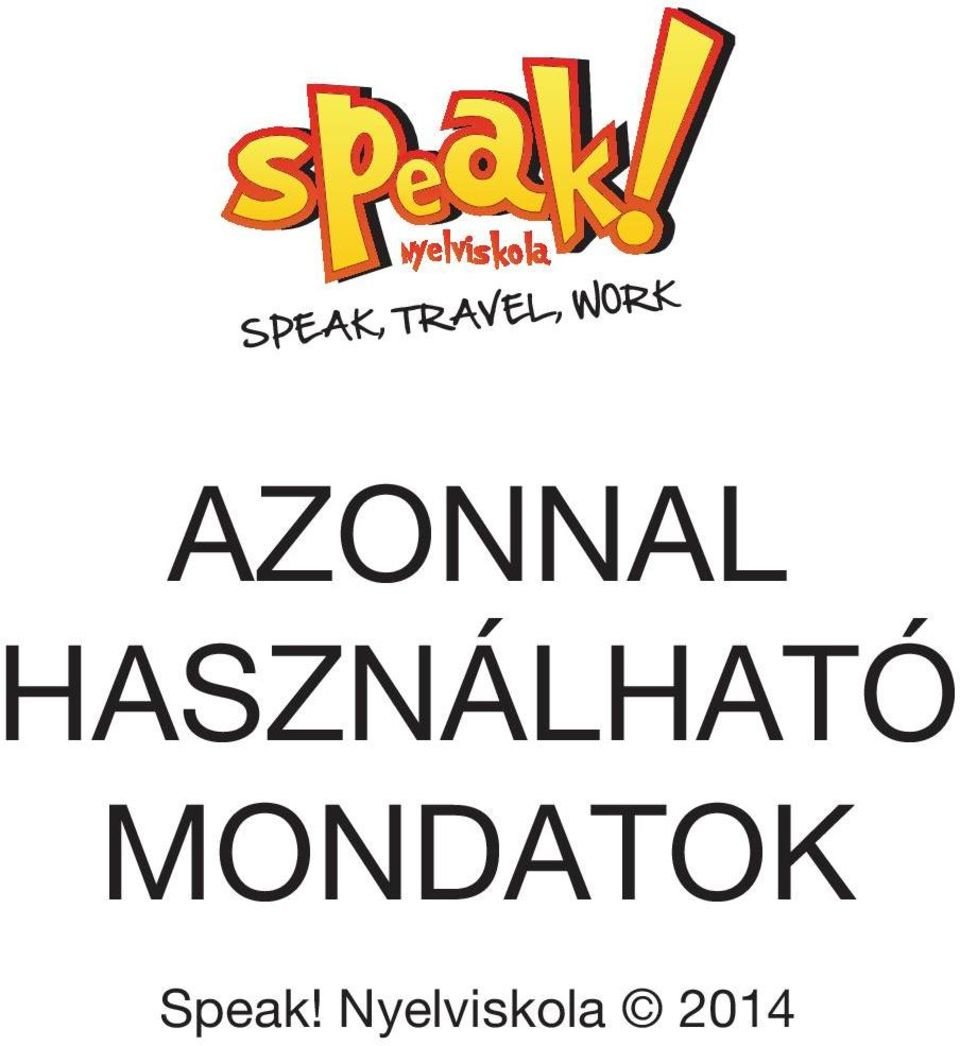 MONDATOK Speak!