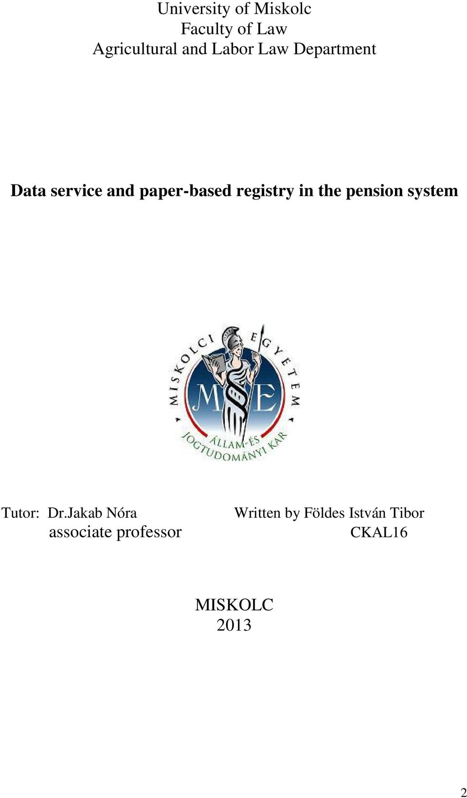 registry in the pension system Tutor: Dr.