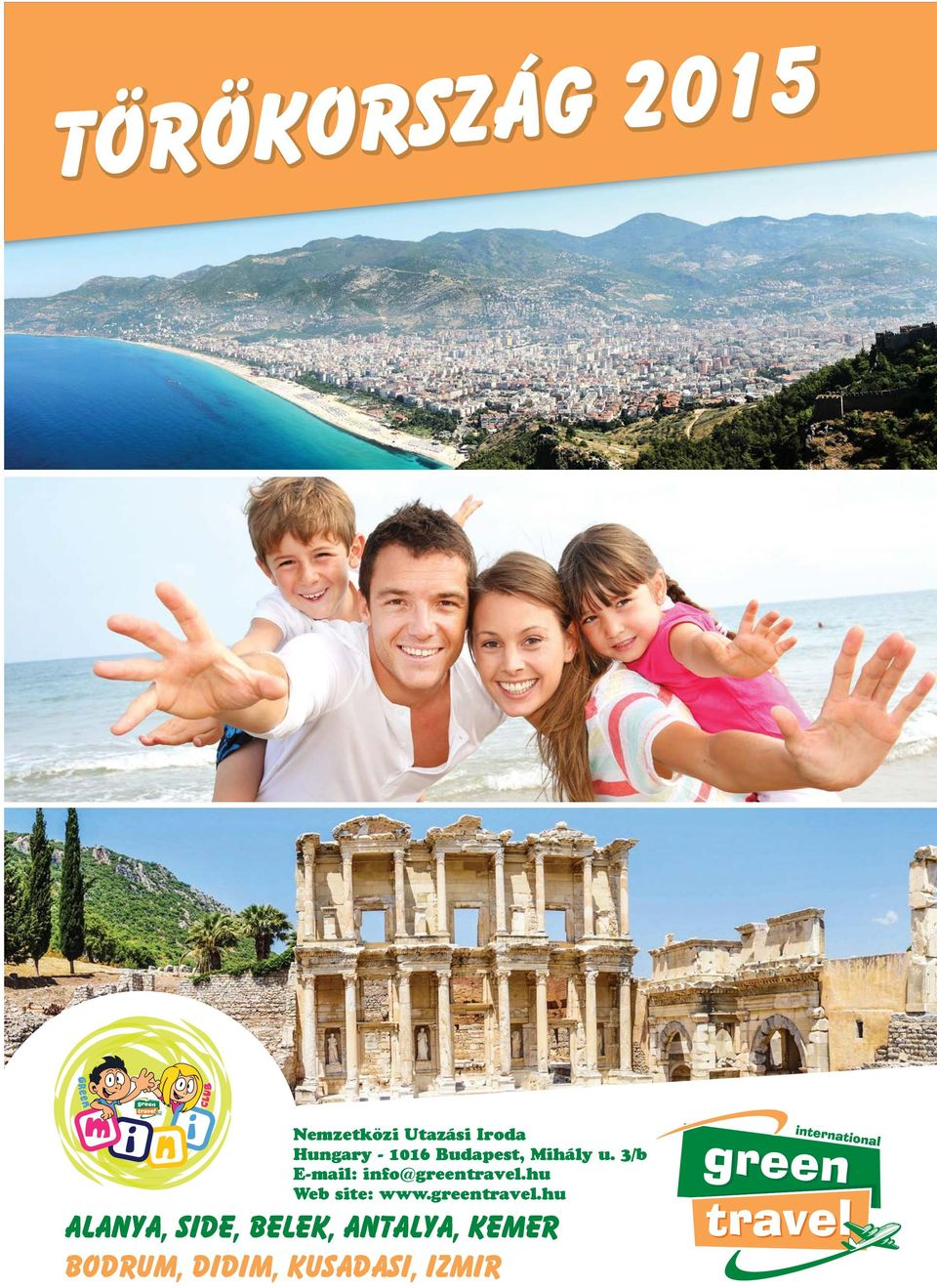 3/b E-mail: info@greentravel.hu Web site: www.