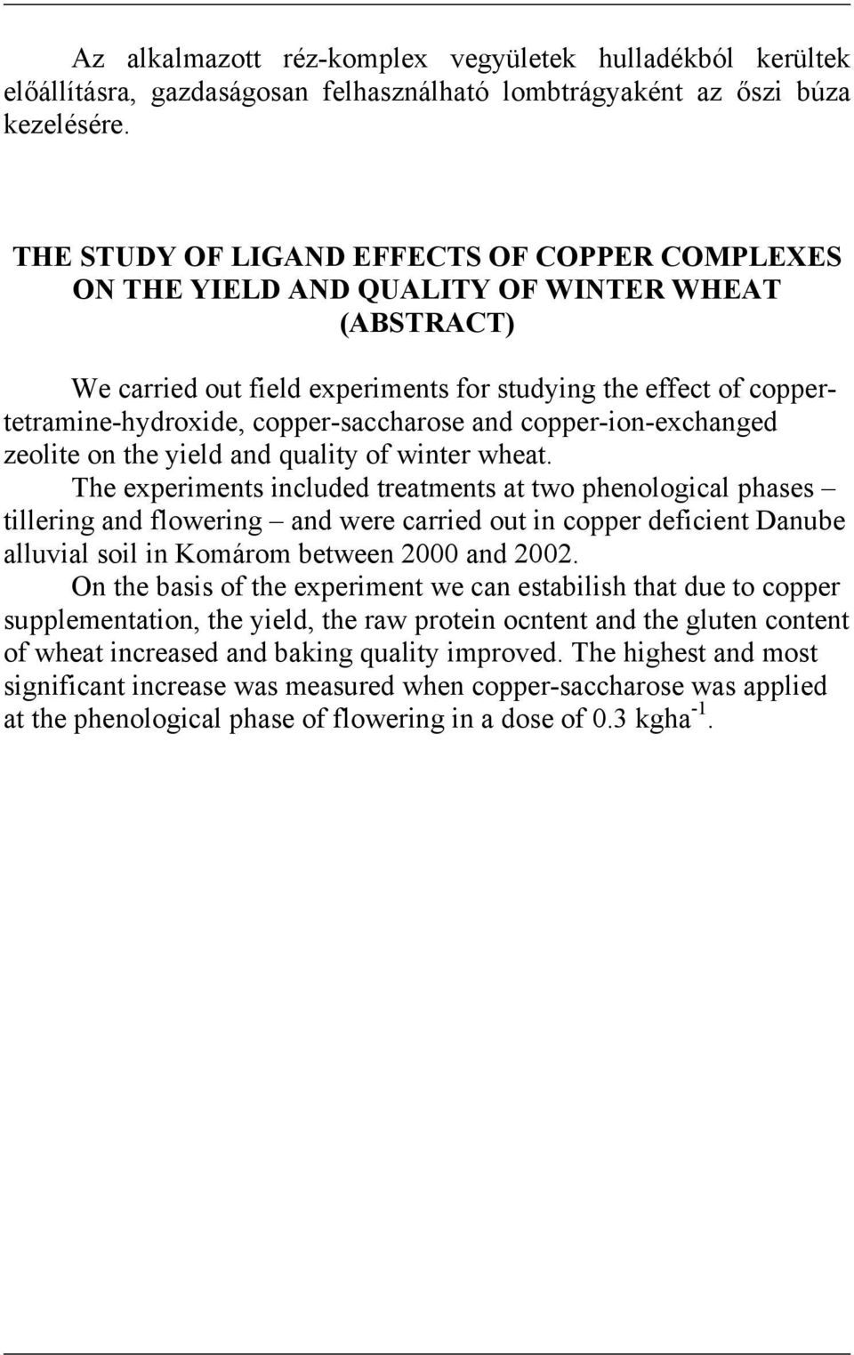 copper-saccharose and copper-ion-exchanged zeolite on the yield and quality of winter wheat.