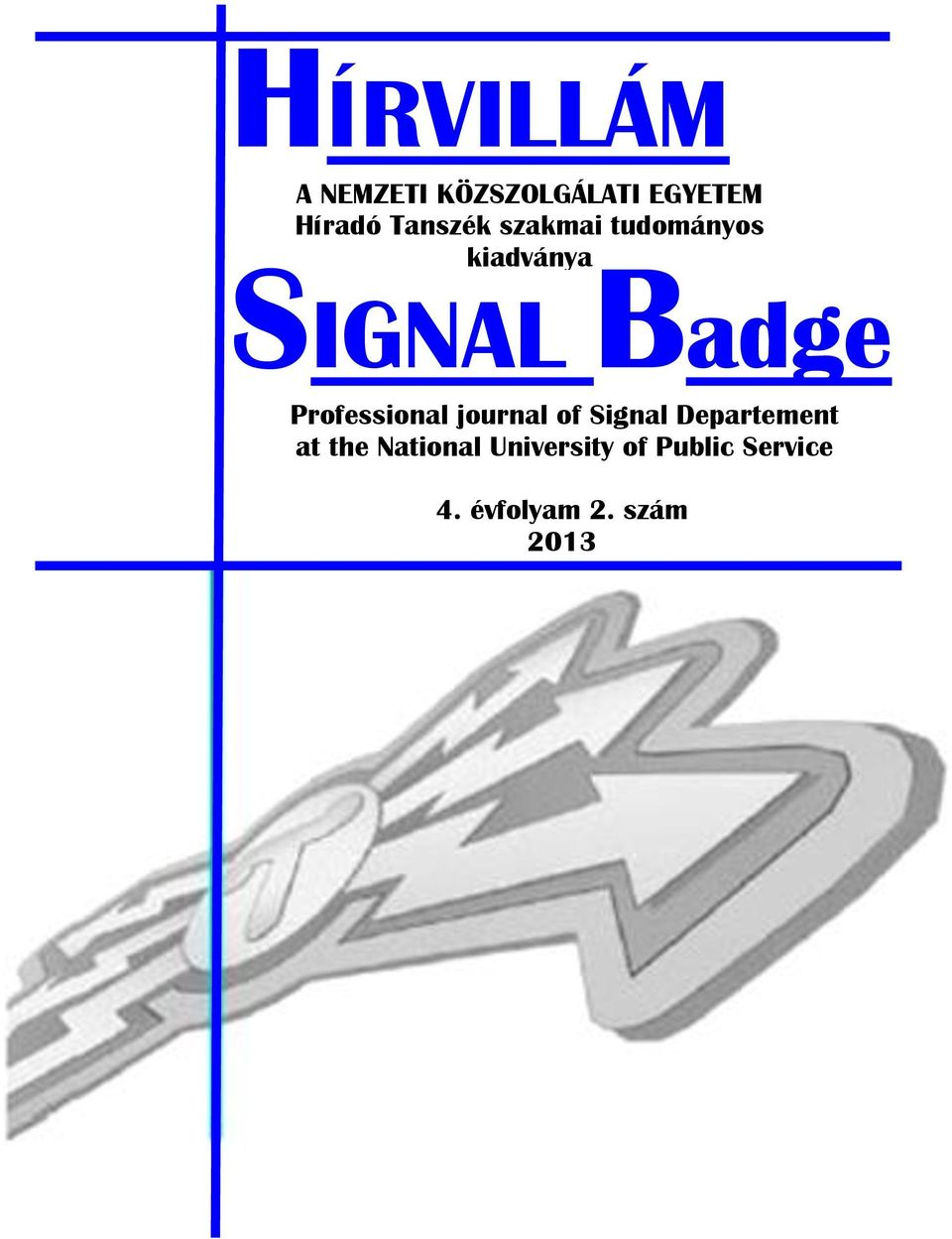 Professional journal of Signal Departement at the