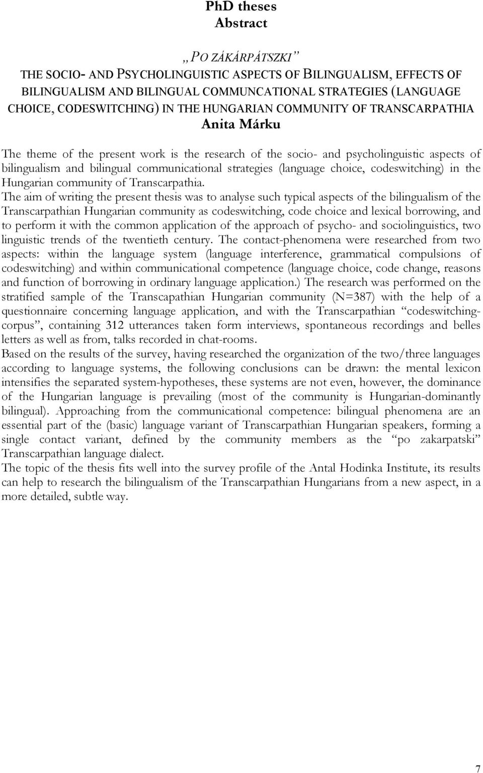 (language choice, codeswitching) in the Hungarian community of Transcarpathia.