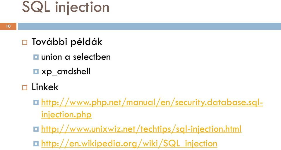 database.sqlinjection.php http://www.unixwiz.
