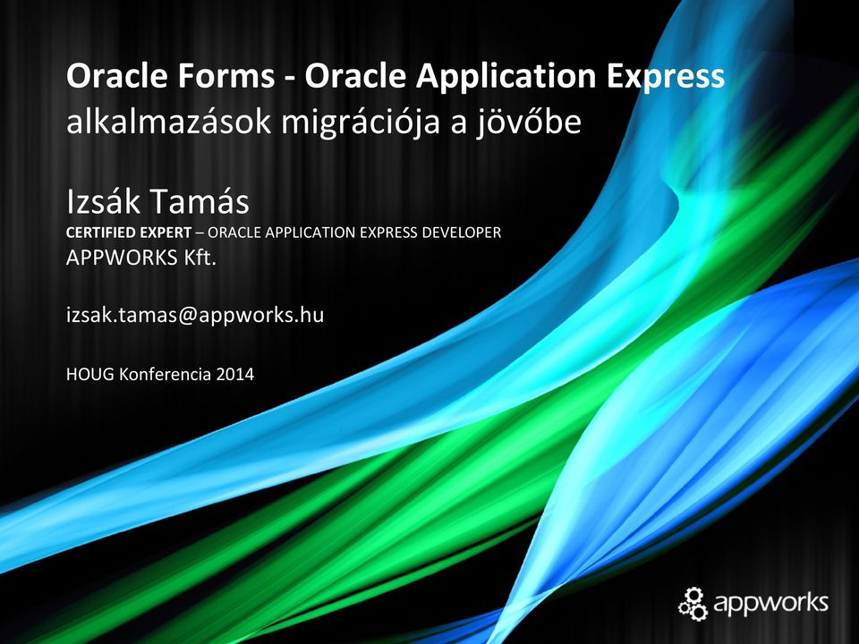 CERTIFIED EXPERT ORACLE APPLICATION EXPRESS