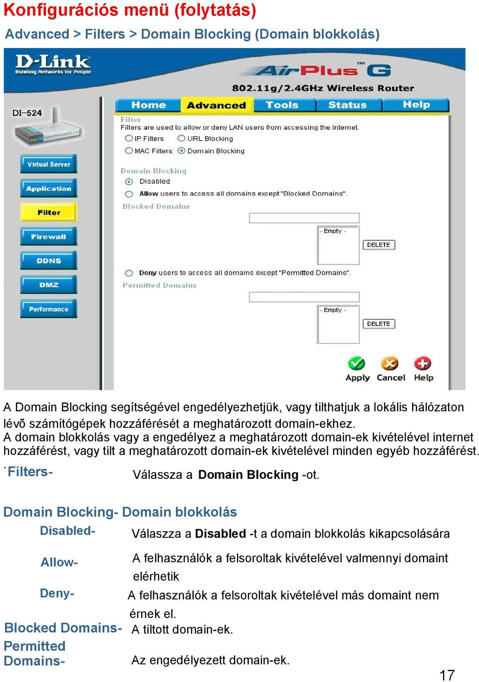 . Filters- Válassza a Domain Blocking -ot.