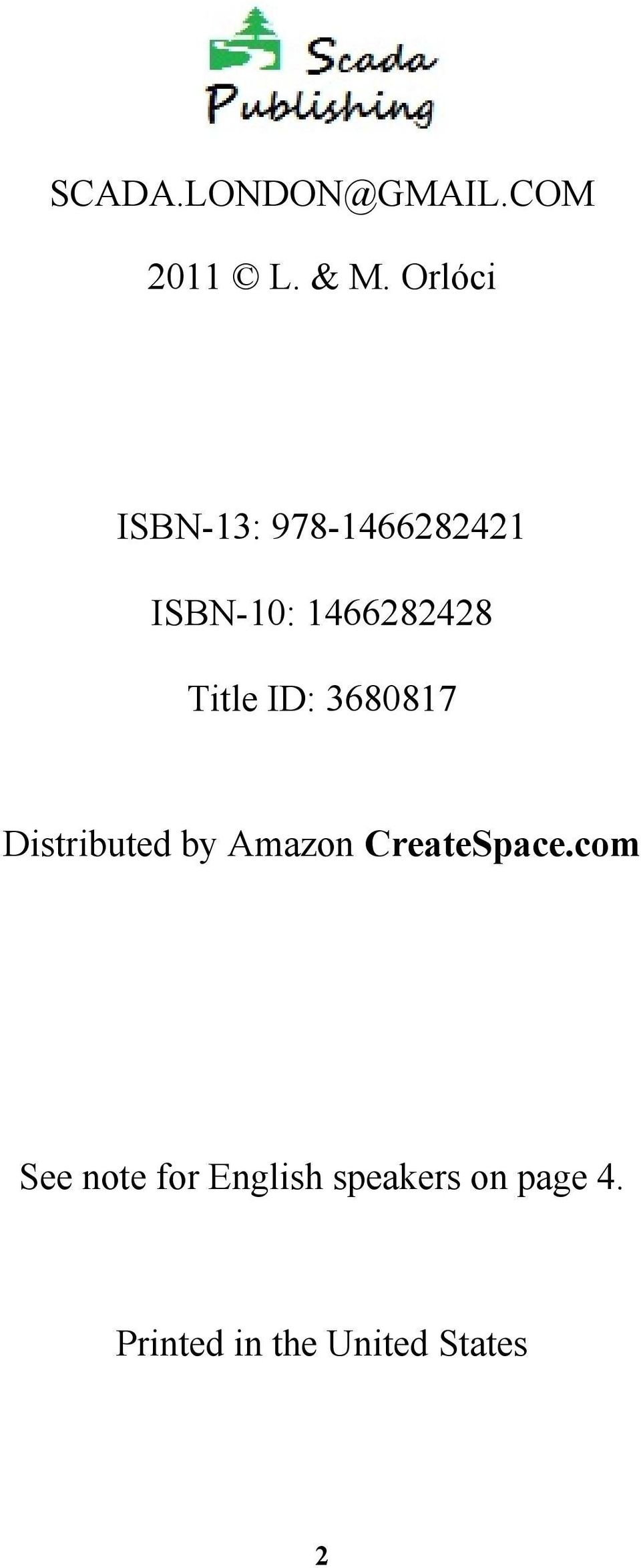 Title ID: 3680817 Distributed by Amazon CreateSpace.