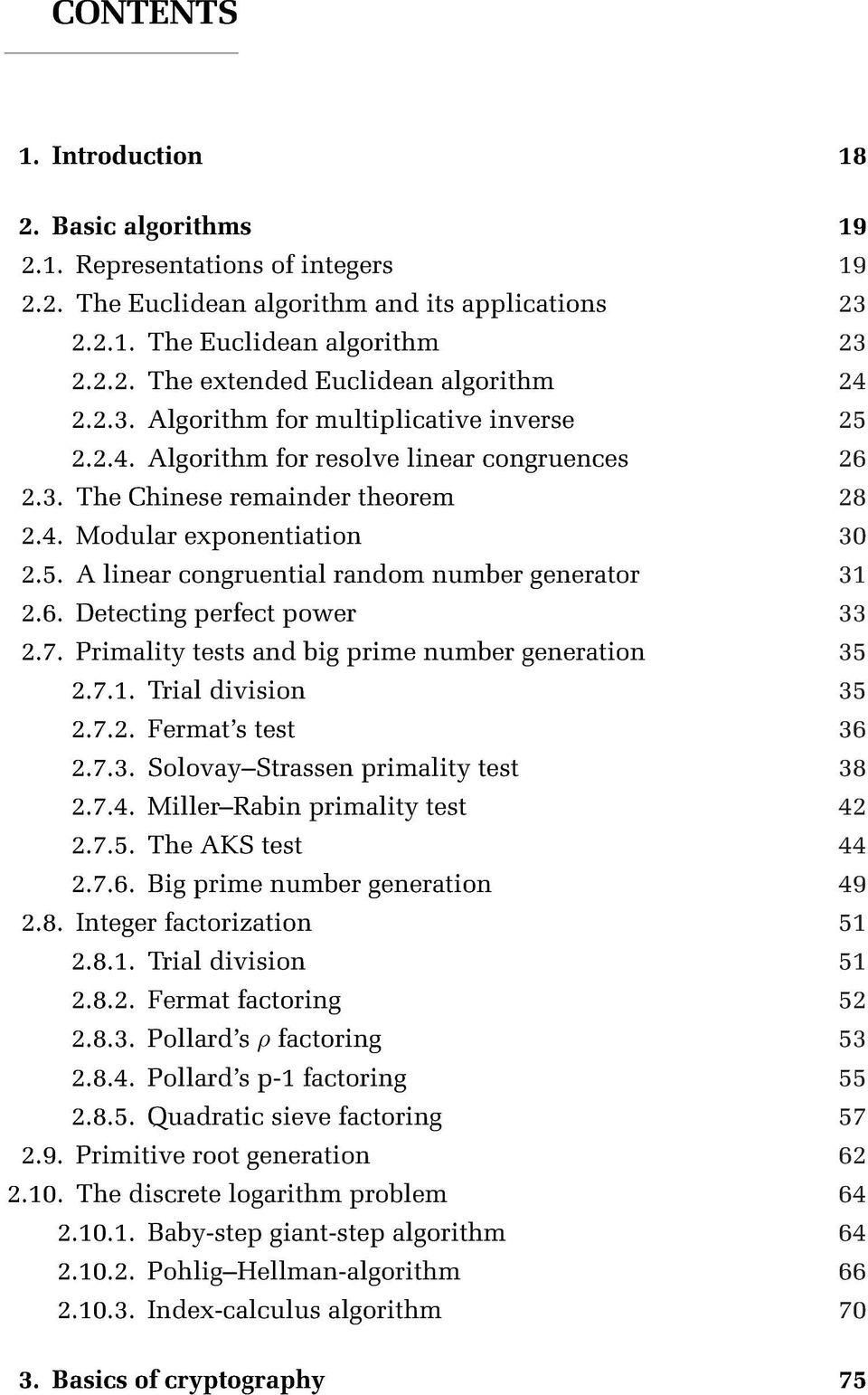 6. Detecting perfect power 33 2.7. Primality tests and big prime number generation 35 2.7.1. Trial division 35 2.7.2. Fermat's test 36 2.7.3. SolovayStrassen primality test 38 2.7.4.