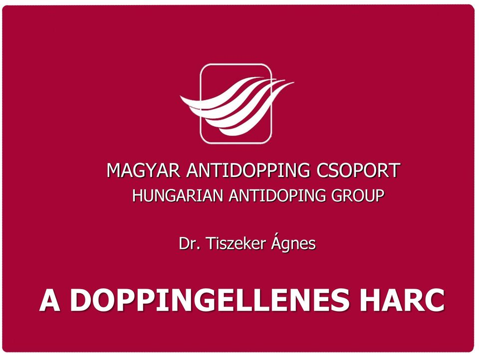 ANTIDOPING GROUP Dr.