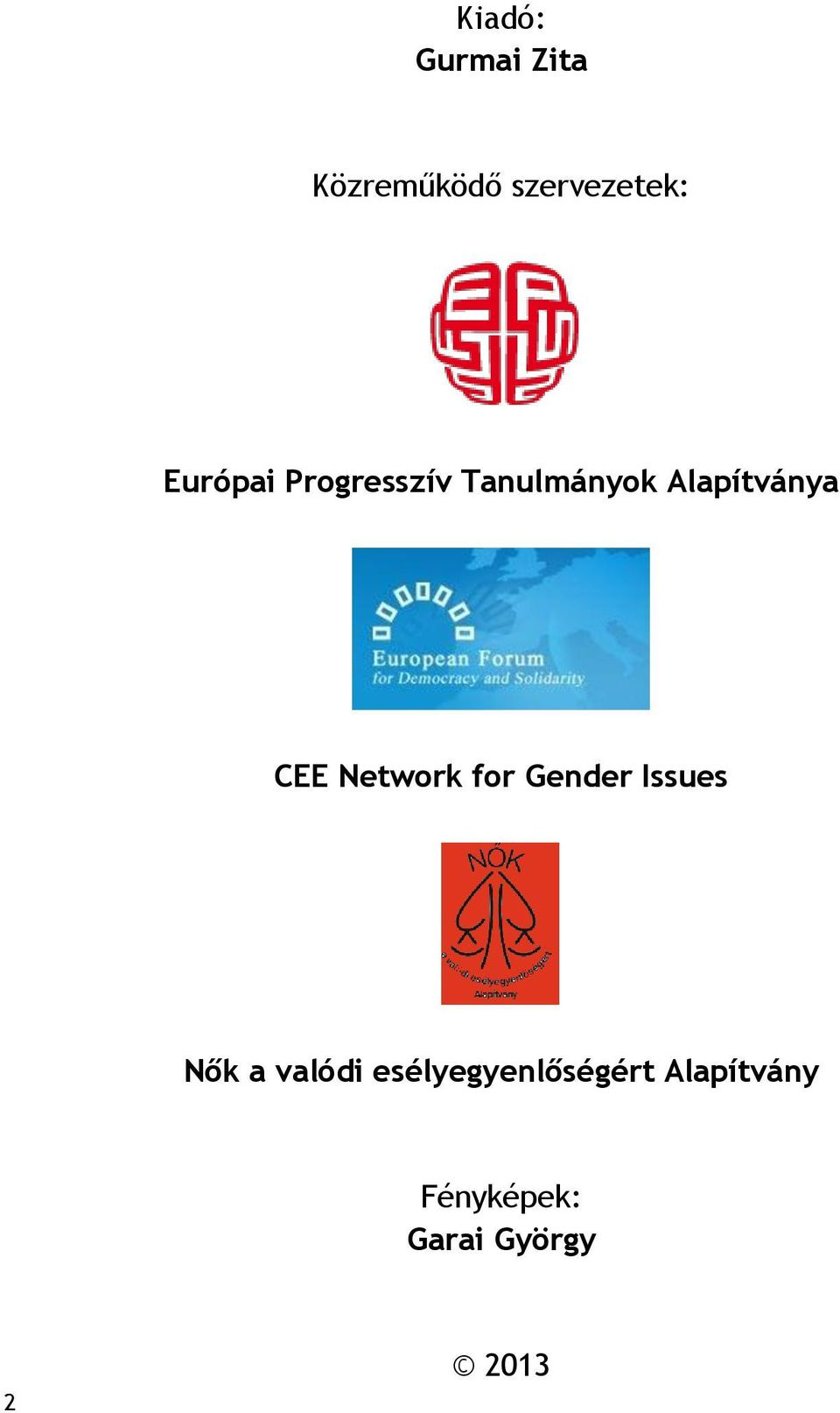 Network for Gender Issues Nők a valódi