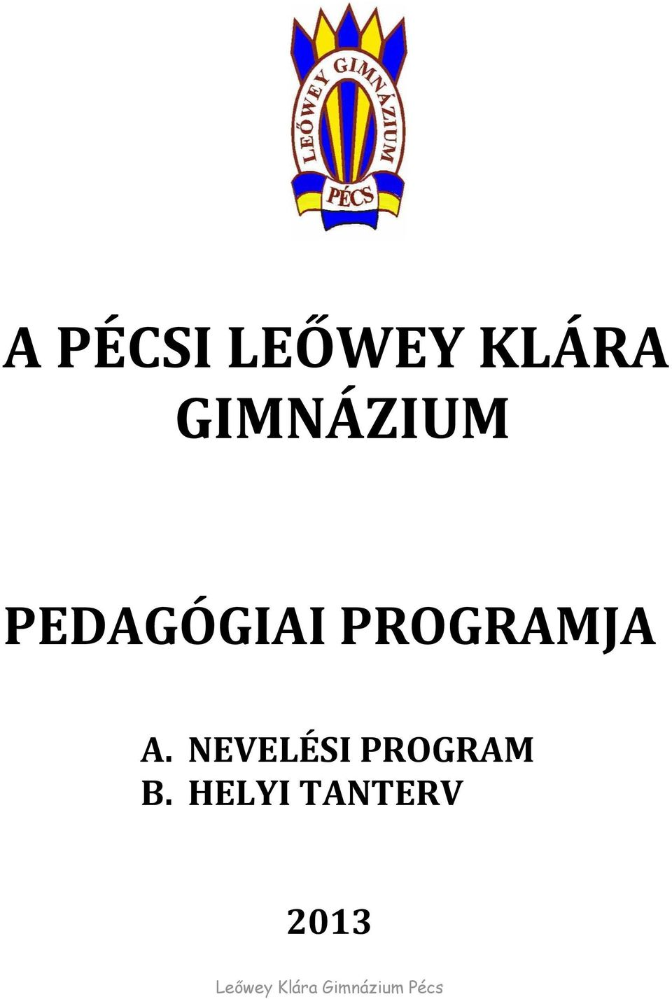 NEVELÉSI PROGRAM B.
