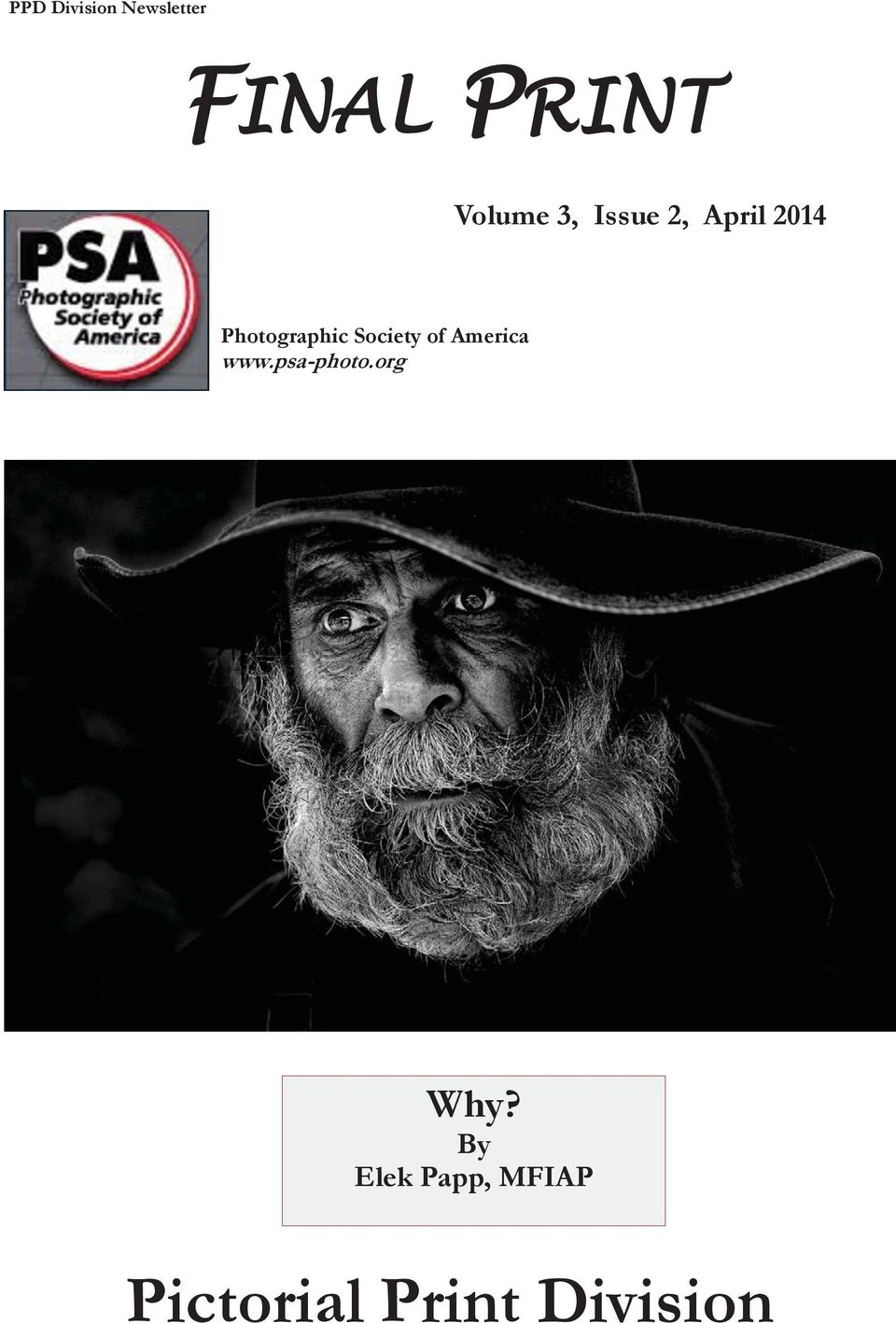 America www.psa-photo.org Why?