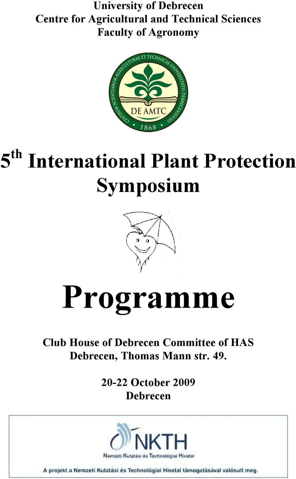 Protection Symposium Programme Club House of Debrecen
