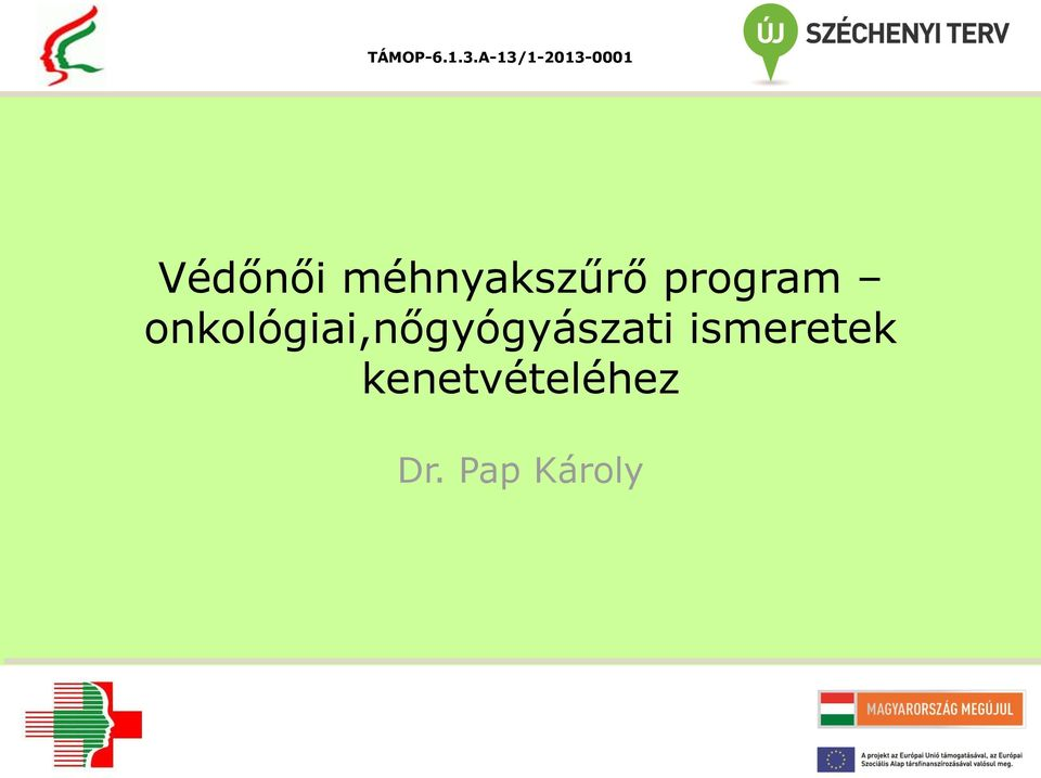 méhnyakszűrő program