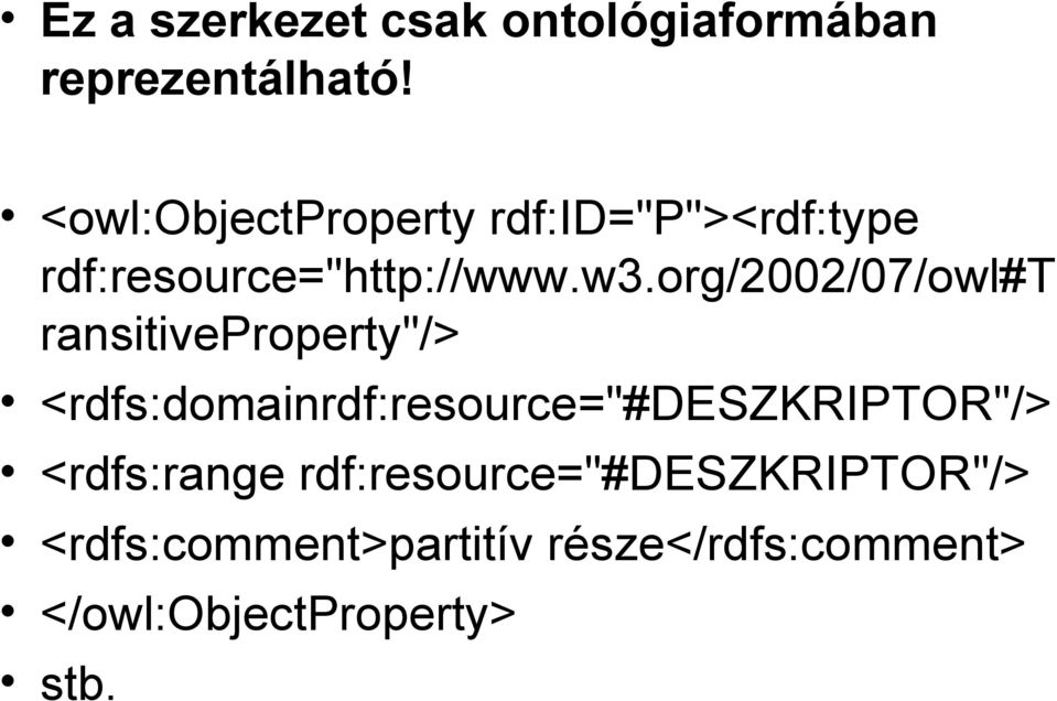 "org/2002/07/owl#t ransitiveproperty""/>"