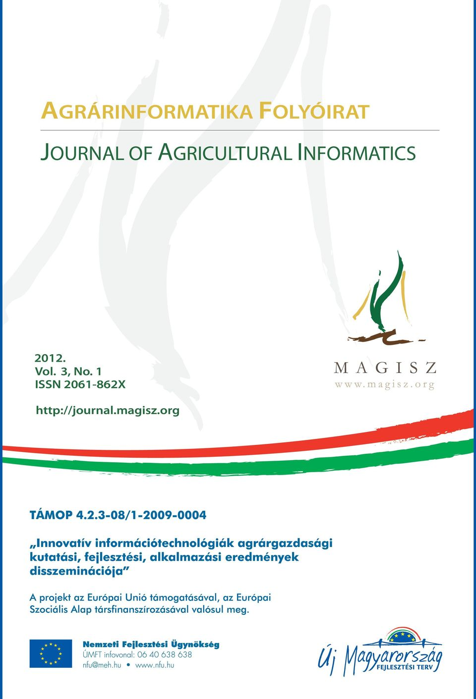 INFORMATICS 2012. Vol. 3, No.