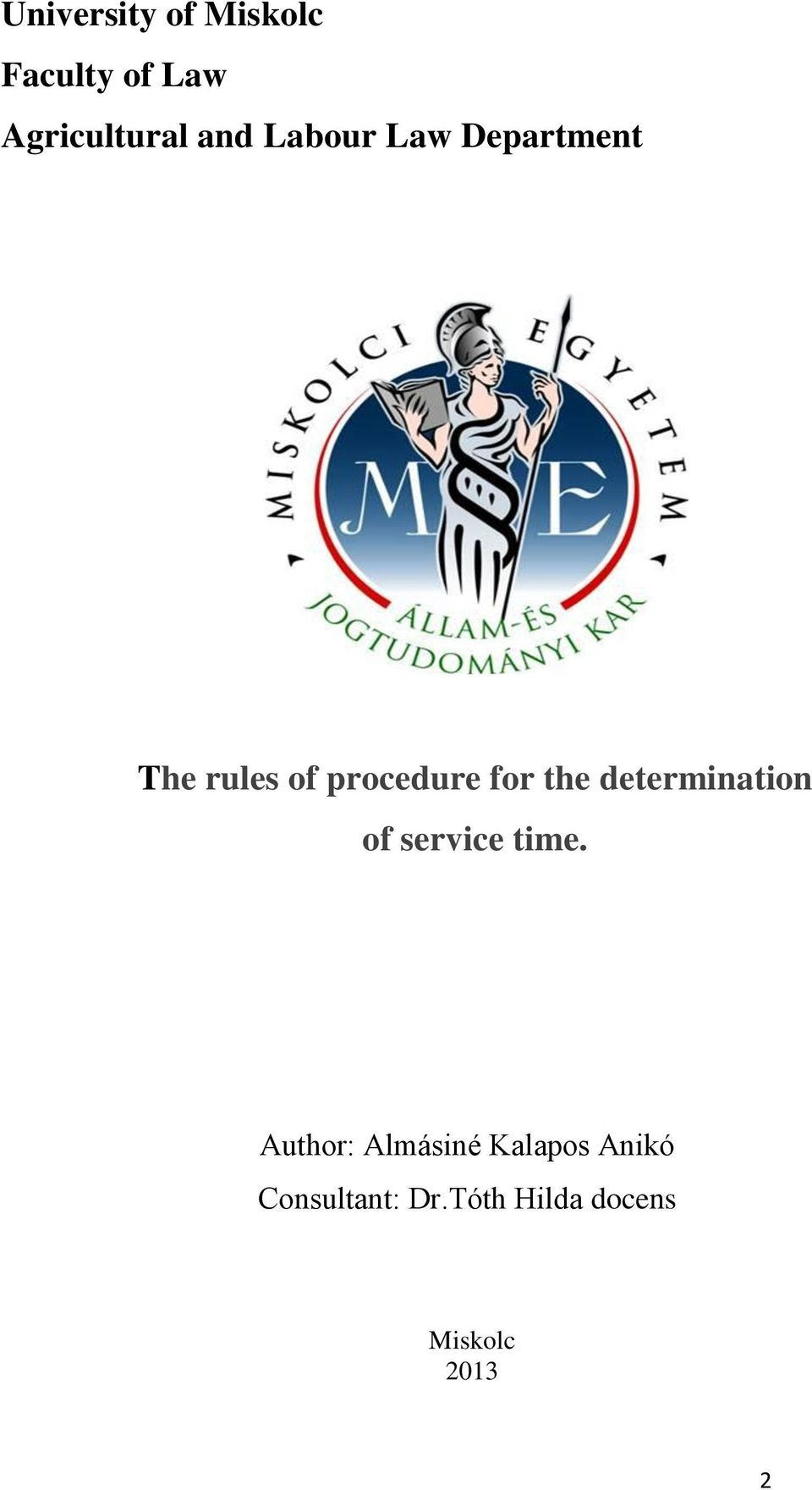 determination of service time.